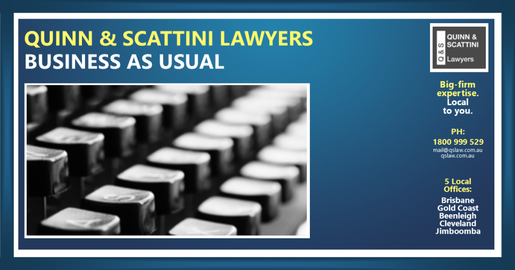 Business As Usual Quinn & Scattini Lawyers
